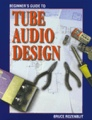 Beginners Guide to Tube Audio Design