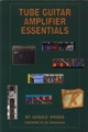 Tube Guitar Amp Essentials