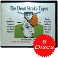 The Dead Stroke Tapes Six CD Set