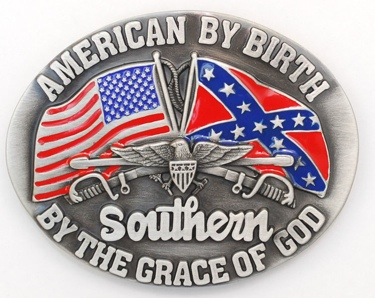American By Birth Southern by Grace of God Belt Buckle 3-1/4 x 2-1/2