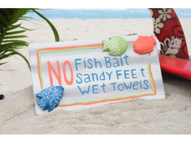 No Fish Bait Sandy Feet Wet Towels Beach Sign 14 Beach Decor