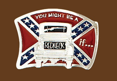 You might be a redneck if....belt buckle 3-1/2 x 2-1/2