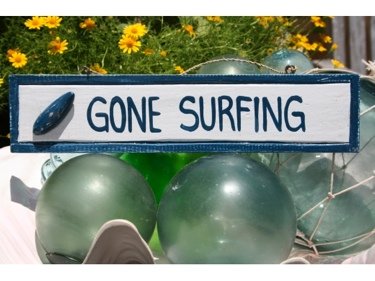 Gone Surfing Nautical Sign 12 Blue Beach Decor